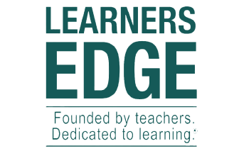 Learner's Edge Founded by teachers. Dedicated to learning